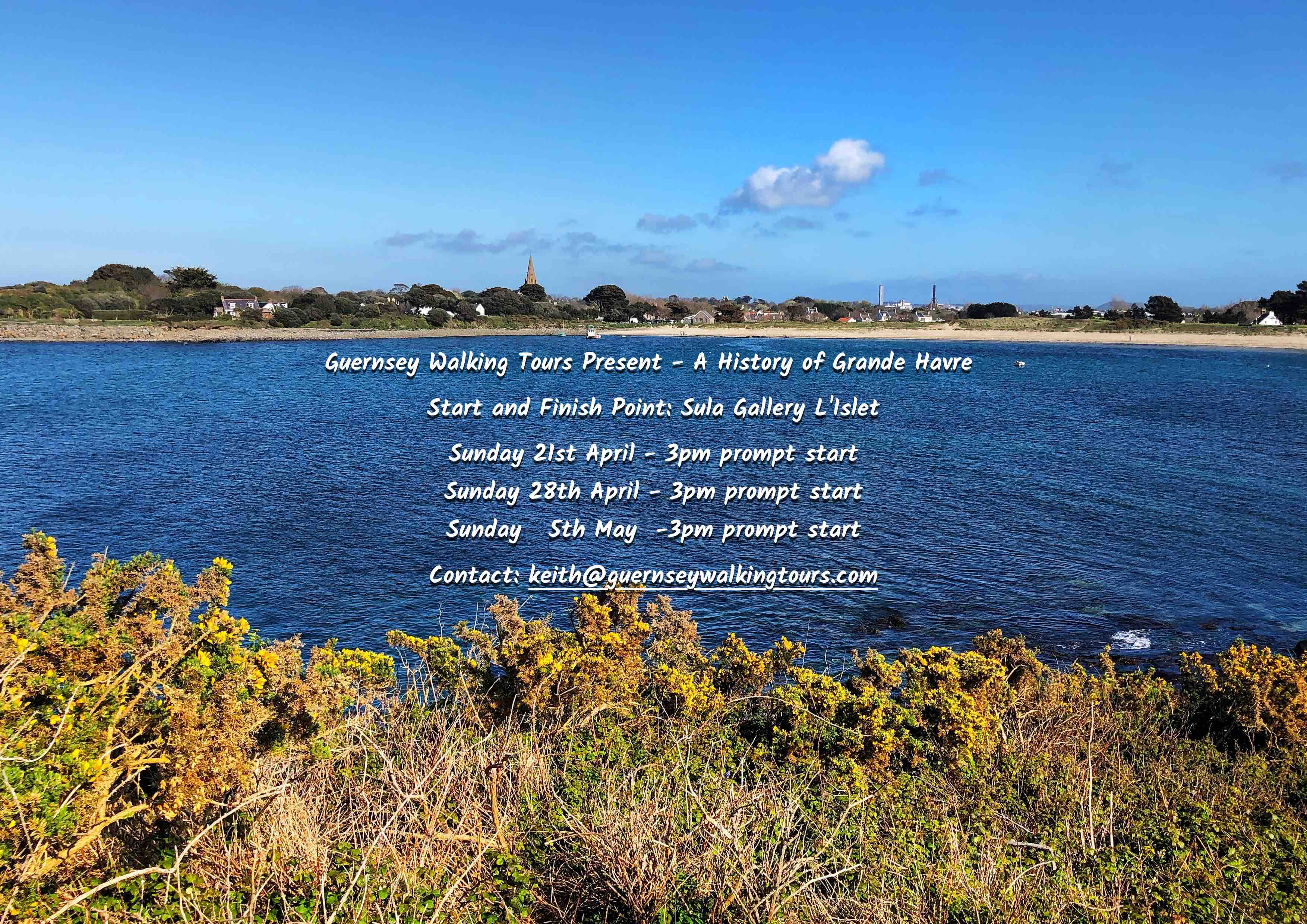 Guernsey Walking Tours Present – A History of Grande Havre